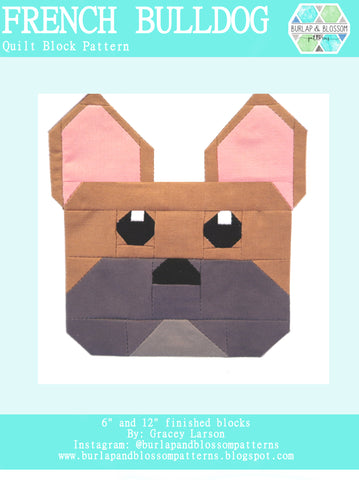 Pattern, French Bull Dog Quilt Block by Burlap and Blossom (digital download)