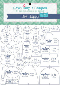 BEE HAPPY Sew Simple Shapes by Lori Holt of Bee in My Bonnet