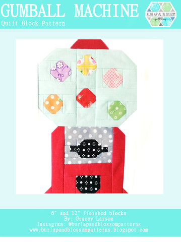 Pattern, Gumball Machine Quilt Block by Burlap and Blossom (digital download)