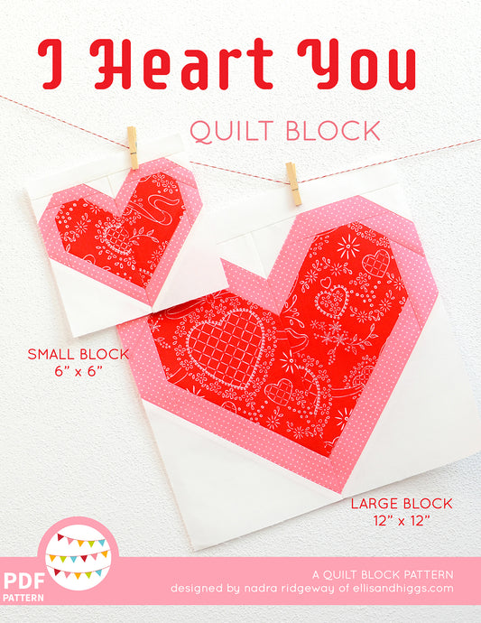 Pattern, I Heart You Quilt Block by Ellis & Higgs (digital download)