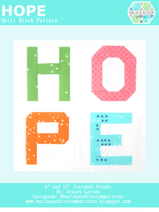Pattern, HOPE Quilt Block by Burlap and Blossom (digital download)