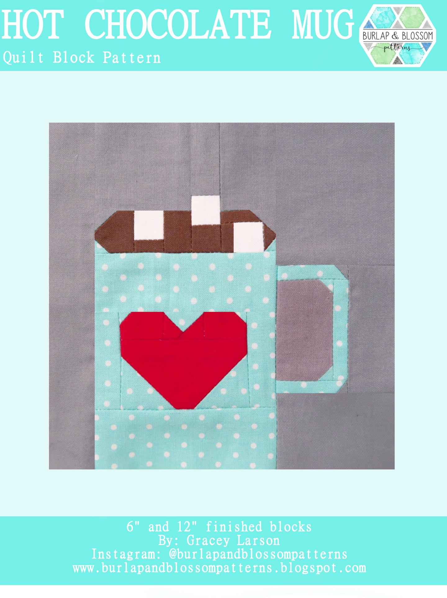 Pattern, Hot Chocolate Mug Quilt Block by Burlap and Blossom (digital download)
