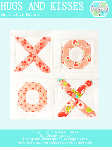 Pattern, Hugs and Kisses Quilt Block by Burlap and Blossom (digital download)