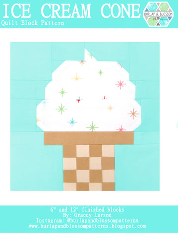 Pattern, Ice Cream Cone Quilt Block by Burlap and Blossom (digital download)