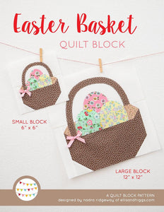 Pattern, Easter Basket Quilt Block by Ellis & Higgs (digital download)