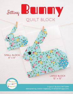 Pattern, Sitting Bunny Rabbit Quilt Block by Ellis & Higgs (digital download)