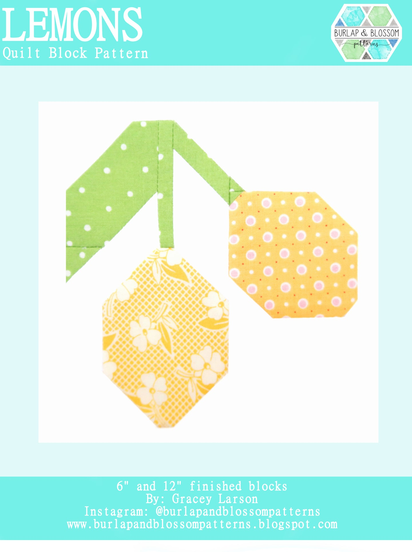 Pattern, Lemons Quilt Block by Burlap and Blossom (digital download)