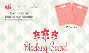 Foam Blocking Board by Lori Holt of Bee in My Bonnet