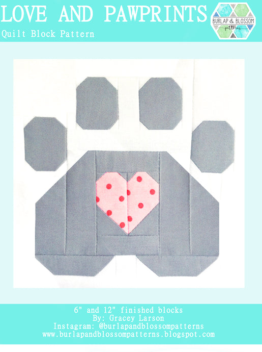 Pattern, Love and Pawprints Quilt Block by Burlap and Blossom (digital download)