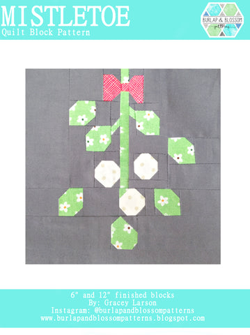 Pattern, Mistletoe Quilt Block by Burlap and Blossom (digital download)