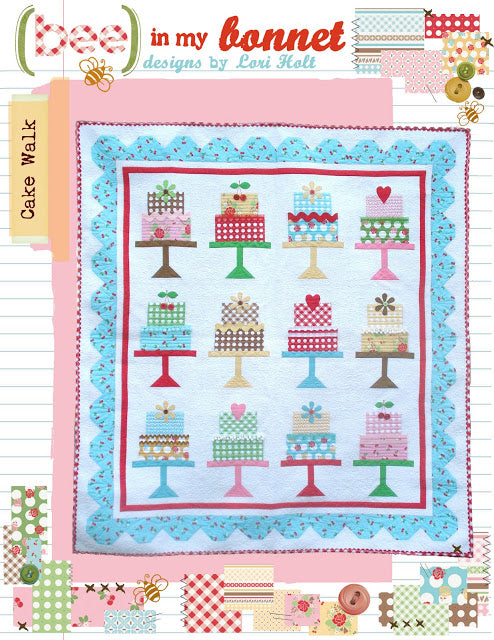 PATTERN, Bee in my Bonnet Cake Walk Quilt Pattern by Lori Holt