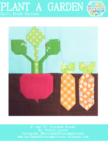 Pattern, Plant a Garden Quilt Block by Burlap and Blossom (digital download)