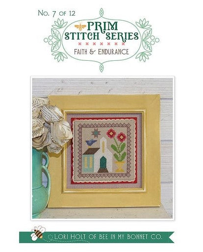 Counted Cross Stitch, FAITH & ENDURANCE No. 7 PRIM STITCH SERIES Pattern by Lori Holt