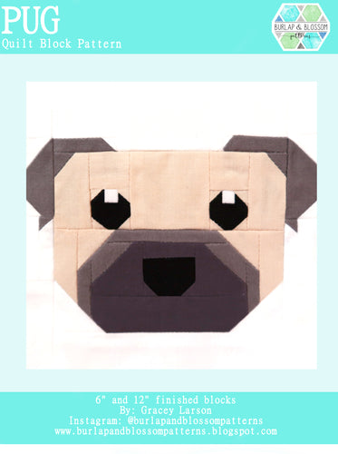 Pattern, Pug Dog Quilt Block by Burlap and Blossom (digital download)