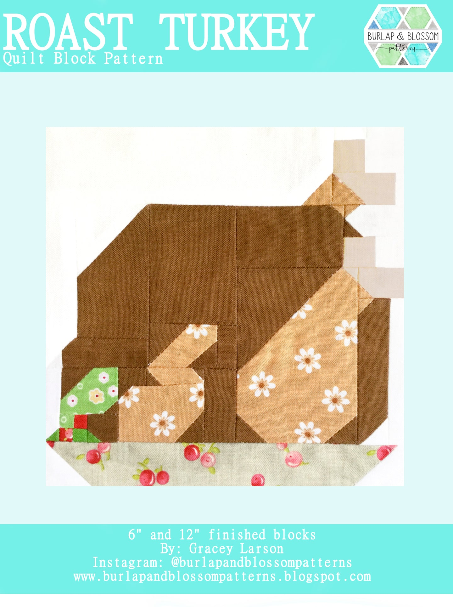 Pattern, Roast Turkey Quilt Block by Burlap and Blossom (digital download)