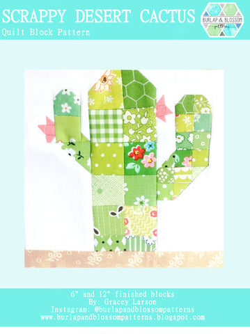 Pattern, Scrappy Desert Cactus Quilt Block by Burlap and Blossom (digital download)