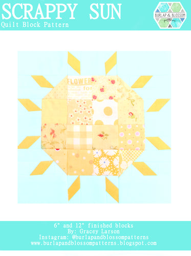 Pattern, Scrappy Sun Quilt Block by Burlap and Blossom (digital download)