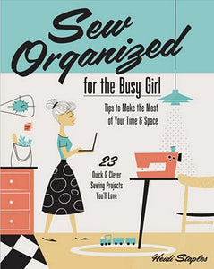 Book, Sew Organized for the Busy Girl by Heidi Staples