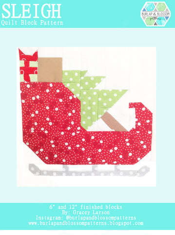 Pattern, Sleigh Quilt Block by Burlap and Blossom (digital download)
