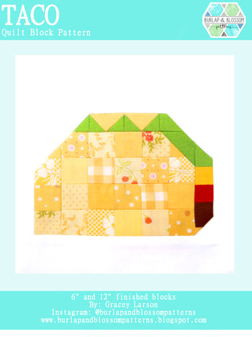 Pattern, Taco Quilt Block by Burlap and Blossom (digital download)