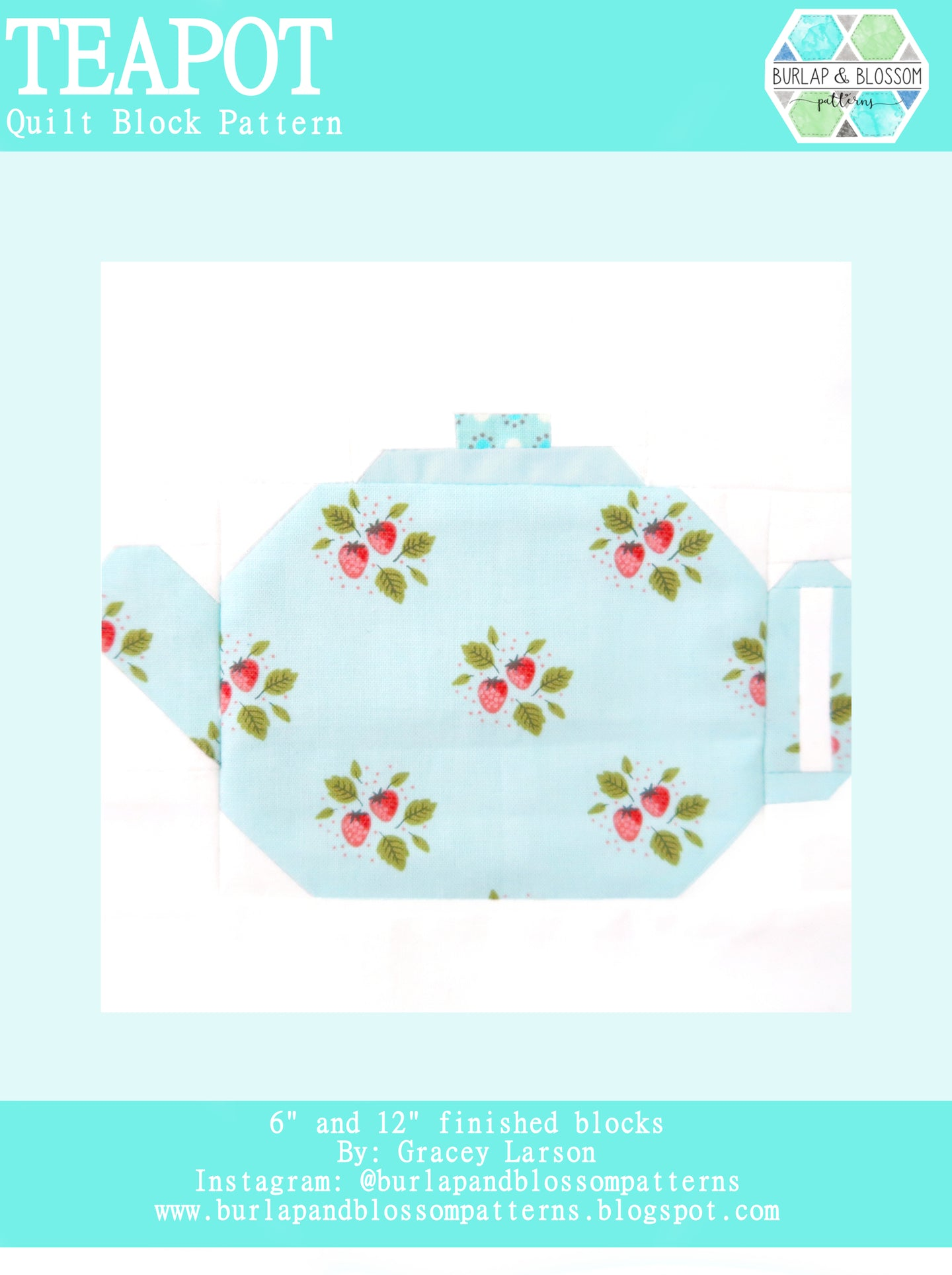 Pattern, Teapot Quilt Block by Burlap and Blossom (digital download)