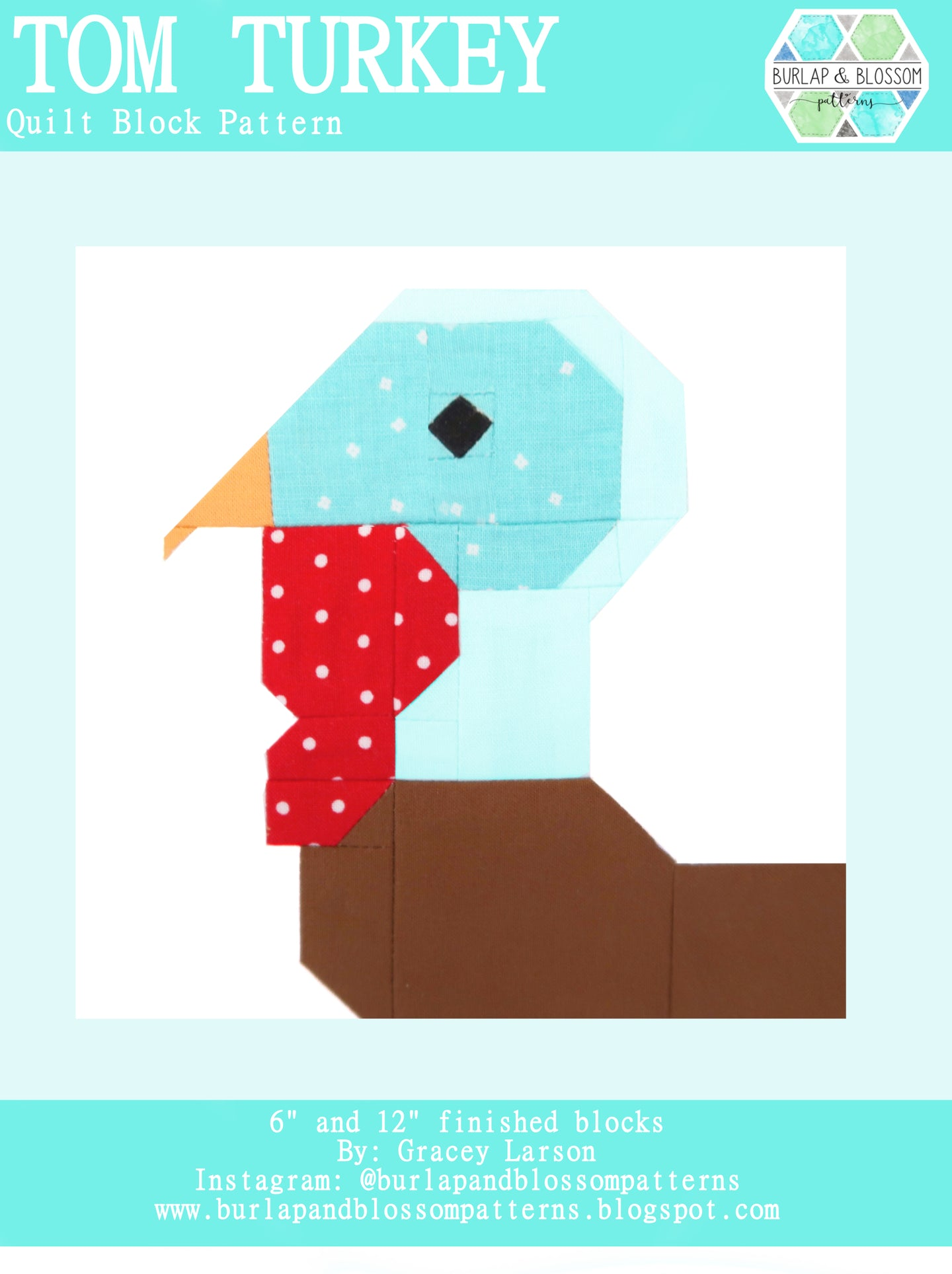 Pattern, Tom Turkey Quilt Block by Burlap and Blossom (digital download)