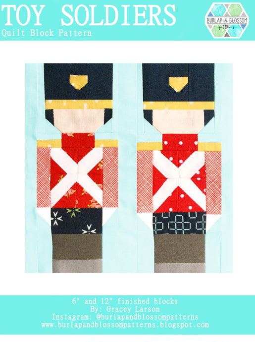 Pattern, Toy Soldiers Quilt Block by Burlap and Blossom (digital download)