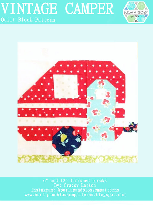 Pattern, Vintage Camper Quilt Block by Burlap and Blossom (digital download)