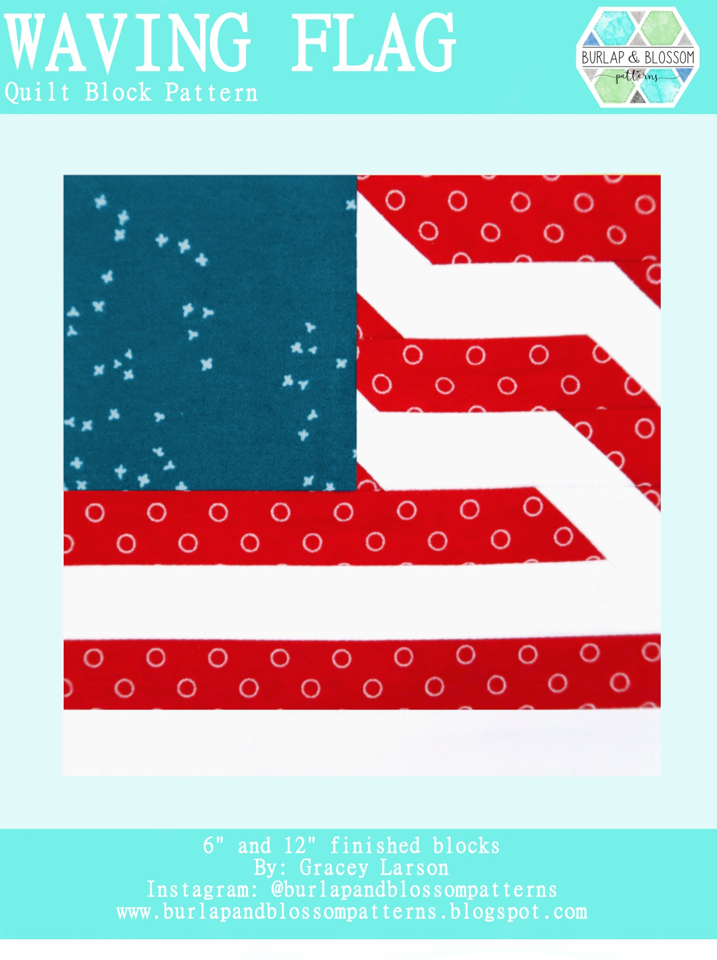 Pattern, Waving Flag Quilt Block by Burlap and Blossom (digital download)