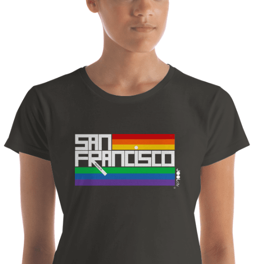 San Francisco  PRIDE  Women's  Short Sleeve T-Shirt T-Shirt  designed by JOOLcity