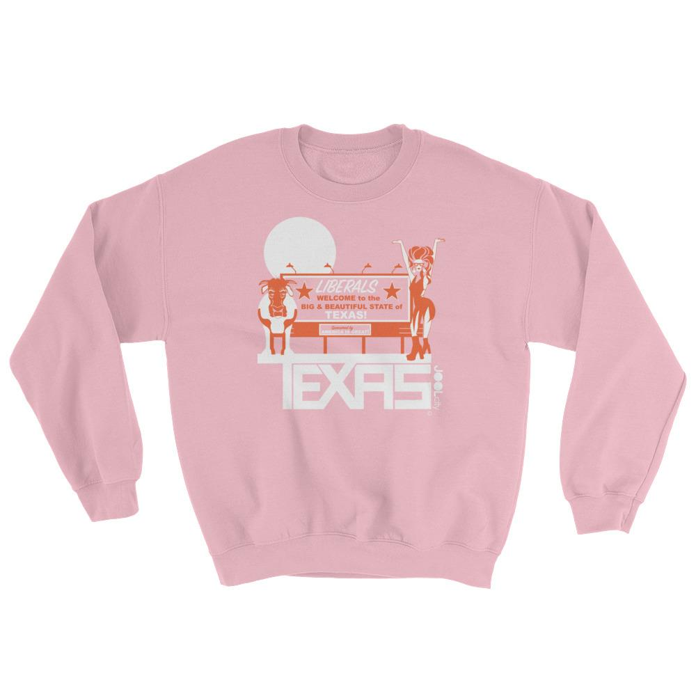 Texas Liberal Love Sweatshirt