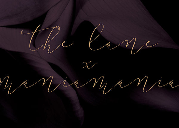 Maniamania x The LANE Event