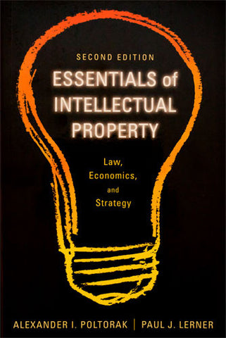 Essentials of Intellectual Property: Law, Economics, and Strategy (2nd Edition)