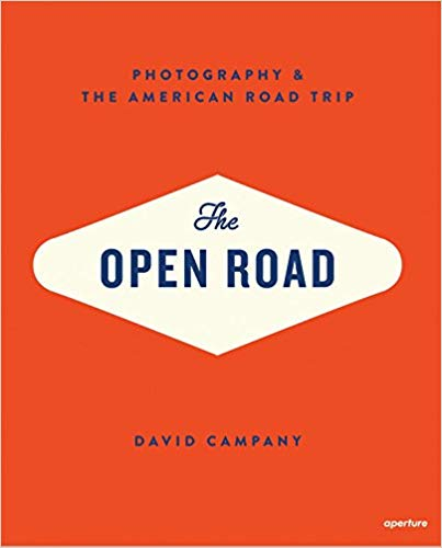 THE OPEN ROAD PHOTOGRAPHY & THE AMERICAN ROAD TRIP