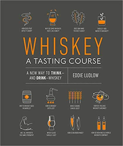 Whiskey, A TASTING COURSE