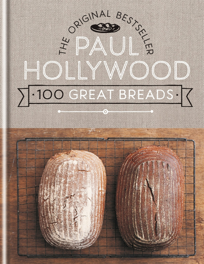 100 Great Breads Paul Hollywood