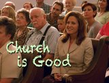Church is Good