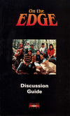 ON THE EDGE Discussion Guide Booklet