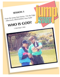 JUMP START (Single Lesson): EDGE 1A - Who Is God? (Study Guide)