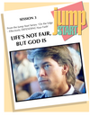 JUMP START (Single Lesson): EDGE 3A - Life's Not Fair, But God Is (Study Guide)