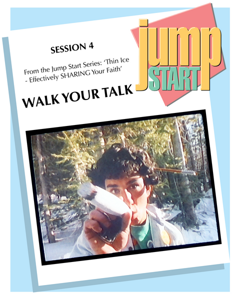 JUMP START (Single Lesson): ICE 4A - Walk Your Talk (Study Guide)