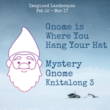 Gnome is Where You Hang Your Hat (Kitty Pride Fibers)