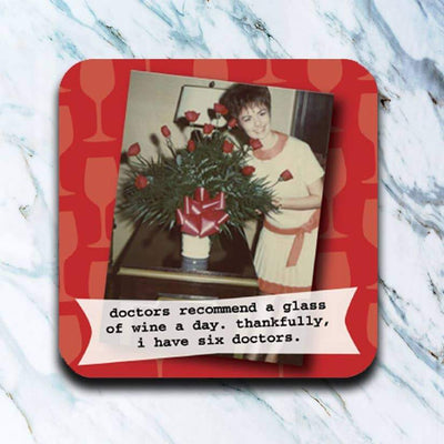 Doctor Recommends A Glass Of Wine A Day Coaster - Piglet's Closet