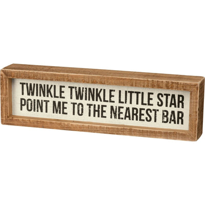 PBK Twinkle Twinkle Little Star Point Me To The Nearest Bar Wood Inset Box Sign