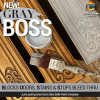 Dixie Belle Grey BOSS Blocks Odors, Stains, and Bleed Thru - Piglet's Closet