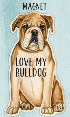 Love my Bulldog Dog Shaped Magnet by Primitives By Kathy