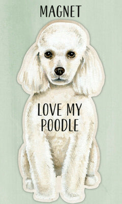 Love my Love my Poodle Dog Shaped Magnet by Primitives By Kathy