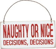 PBK Naughty or Nice Decisions Decisions Hanging Wood Christmas Ornament - Piglet's Closet