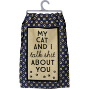 PBK My Cat and I talk Sh*t About You Blue Novelty Dish Towel - Piglet's Closet