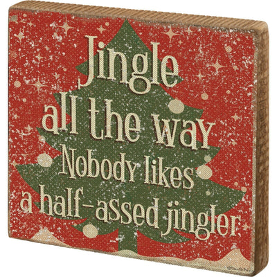 Jingle All The Way, Nobody Likes A Half-As*ed Jingler Glitter Christmas Sign - Piglet's Closet